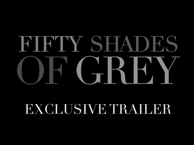 Fifty Shades of Grey – Trailer